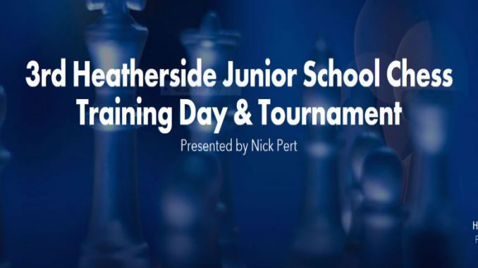 3rd Heatherside Junior School Chess Training Day & Tournament