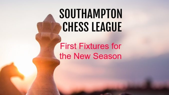 Southampton Chess League First Fixtures 2019